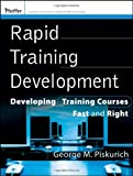img - for Rapid Training Development: Developing Training Courses Fast and Right book / textbook / text book