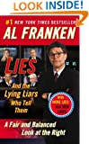 Lies: And the Lying Liars Who Tell Them