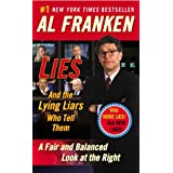 Lies: And the Lying Liars Who Tell Them ~ Al Franken