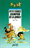 "Afficher ""Petit Féroce Petit Féroce champion de la jungle"""