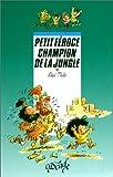 """Afficher """"Petit Féroce Petit Féroce champion de la jungle"""""""