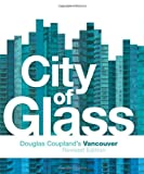 img - for City of Glass: Douglas Coupland's Vancouver book / textbook / text book