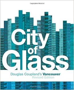city of glass douglas couplands vancouver douglas