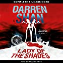 Lady of the Shades Audiobook by Darren Shan Narrated by William Hope