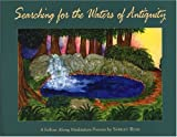 Searching for the Waters of Antiquity (0975419609) by Ryan, Shirley