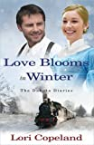 img - for Love Blooms in Winter (The Dakota Diaries) book / textbook / text book
