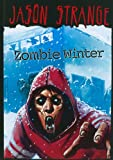 img - for Zombie Winter (Jason Strange) book / textbook / text book