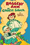 Raggedy Ann in Cookie Land: (Classic) (1442421991) by Gruelle, Johnny