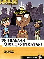Les enfants du Nil, Tome 9 : Un pharaon chez les pirates !