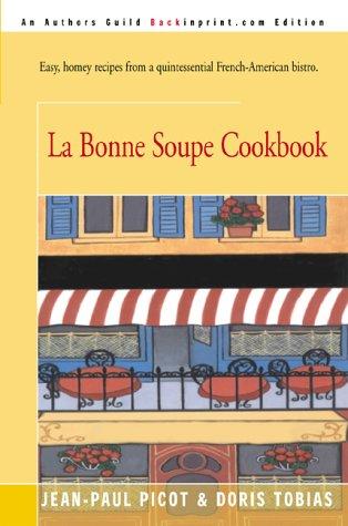 La Bonne Soupe Cookbook