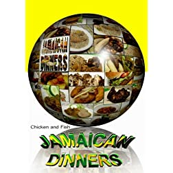 "Jamaican Dinners ""Chicken and Fish"""