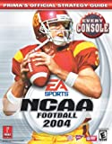 NCAA Football 2004 (Prima's Official Strategy Guide) (0761542876) by Cohen, Mark