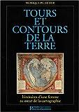 echange, troc Monique Pelletier - Tours et contours de la Terre