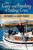 img - for The Care and Feeding of the Sailing Crew, 4th edition book / textbook / text book