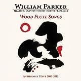 Wood Flute Songs: Anthology / Live 2006-2012 (Box Set)