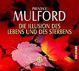 Die Illusion des Lebens und des Sterbens -: Arkana Audio / CD -