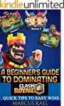 Clash Royale: How To Play Clash Royal...