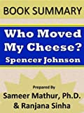 img - for Summary: Who Moved My Cheese? by Spencer Johnson book / textbook / text book