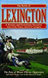 img - for The Battle of Lexington: A Sermon and Eyewitness Narrative book / textbook / text book
