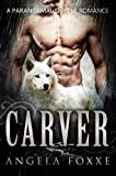 Carver: A Paranormal Shifter Romance