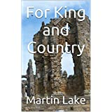 For King and Country ~ Martin Lake