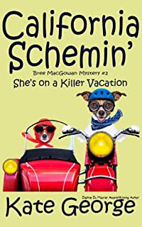 California Schemin': She's On A Killer Vacation by Kate George ebook deal