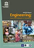 img - for Engineering: Issues, Challenges and Opportunities for Development UNESCO Report book / textbook / text book
