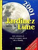 echange, troc Céleste - Jardinez avec la lune, 2001