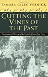 Cutting the Vines of the Past: Environmental Histories of the Central African Rain Forest