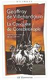 echange, troc Geoffroy de Villehardouin - Conquête de Constantinople