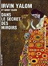 Dans le secret des miroirs par Yalom