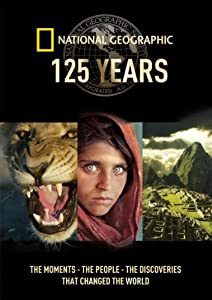 National Geographic 125 Years [DVD]