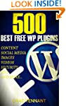 The Best WordPress Plugins: 500 Free...