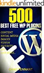 The Best WordPress Plugins: 500 Free...