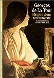 echange, troc Jean-Pierre Cuzin, Dimitri Salmon - Georges de La Tour : Histoire d'une redécouverte