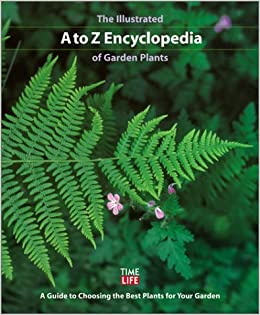 The illustrated a to z encyclopedia of garden plants a When is the best time to plant a garden