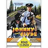 Johnny and Clyde: Join in Their Misfit Adventures [Import]