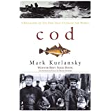 Cod: A Biography of the Fish That Changed the Worldby Mark Kurlansky