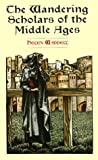 The Wandering Scholars of the Middle Ages (0486414361) by Helen Waddell
