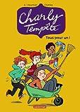 Charly Temp�te, tome 4 : Tous pour un!