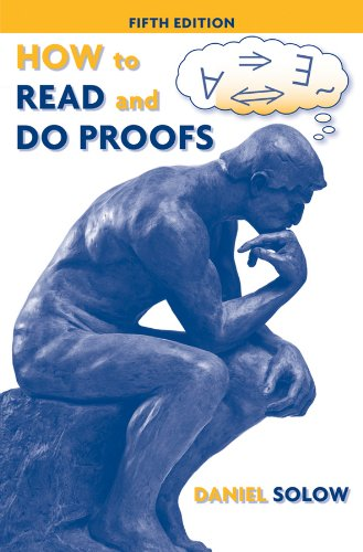 How to Read and Do Proofs: An Introduction to...