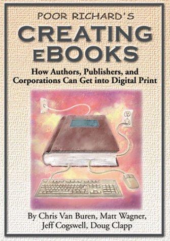 Poor Richard's Creating E-Books