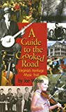 Joe Wilson A Guide to the Crooked Road: Virginia's Heritage Music Trail [With CD (Audio)]