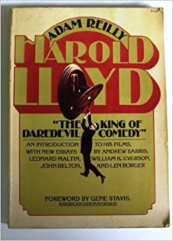 Harold Lloyd: The king of daredevil comedy: Adam Reilly