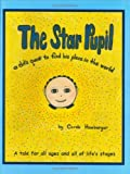 The Star Pupil: A Dot's Quest to Find His Place in the World