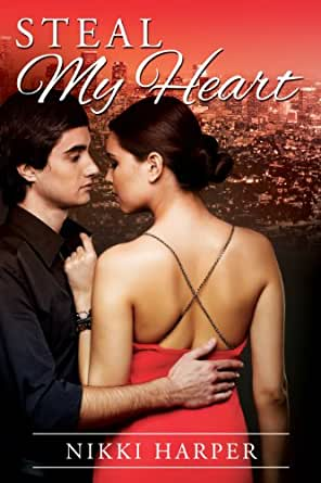 Steal My Heart (A Romantic Suspense Novella) - Kindle edition by Nikki