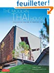 The Modern Thai House: Innovative Des...
