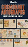 img - for Cosmonaut autographs: Identification guide book / textbook / text book
