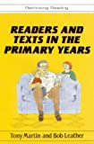Readers and Texts in the Primary Years (Rethinking Reading) (0335192270) by Martin, Tony