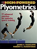 High Powered Plyometrics